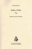 Atalía y Fedra – novedades