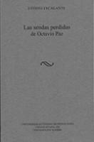 Las sendas perdidas de Octavio Paz – novedades
