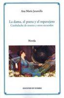 La dama, el poeta y el ropavejero – novedades
