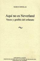 Aquí no es neverland – novedades